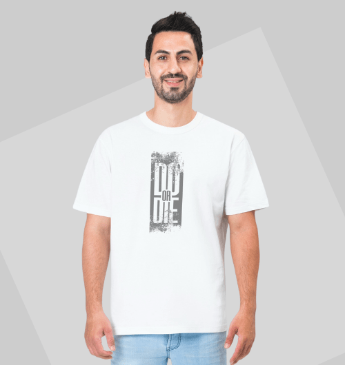 Do or Die T-Shirts For Men